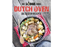 Die Lodge Bibel: Dutch-Oven